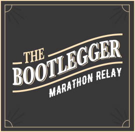 The Bootlegger - Marathon Relay