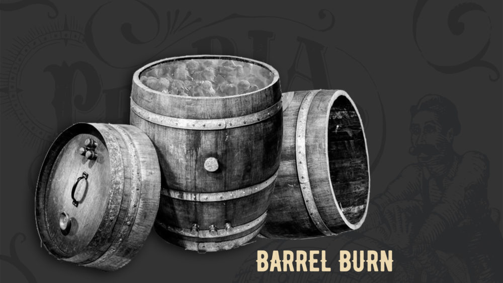 Barrel Burn